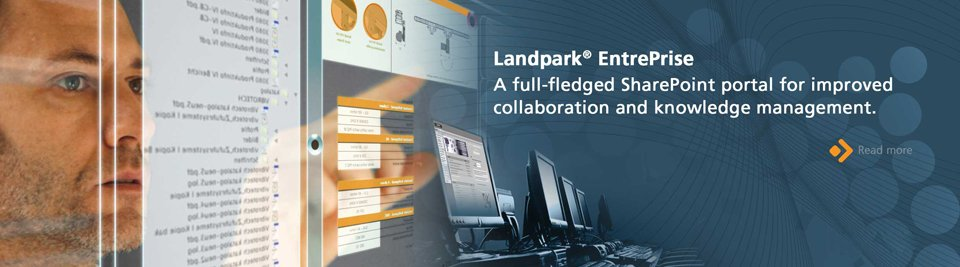 Landpark EntrePrise, a full-fledged SharePoint portal for improved collaboration and knowledge management.