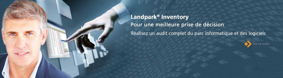 Landpark Inventory, réalisez un audit complet du parc informatique et des logiciels